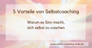 5 Vorteile von Selbstcoaching
